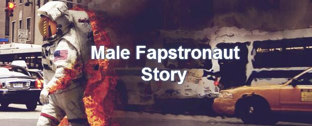 É só uma questão de tempo... Male-fapstronaut-story